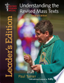 Understanding the Revised Mass Texts