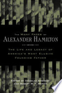 The Many Faces of Alexander Hamilton