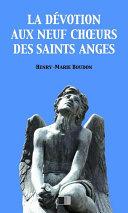 Pdf La Dévotion aux neuf Choeurs des Saints Anges Telecharger