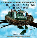 Building Your Nest Egg with Your 401 k