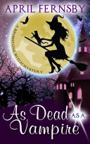 As Dead As A Vampire Book