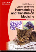 BSAVA Manual of Canine and Feline Haematology and Transfusion Medicine