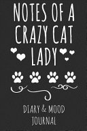 Notes of a Crazy Cat Lady  Cat Lover Diary   Mood Journal   Grey