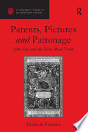 Patents  Pictures and Patronage