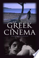 Read Online A History of Greek Cinema For Free