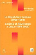 Pdf La Révolution cubaine (1959-1992) / Cinéma et Révolution à Cuba (1959-2003) Telecharger