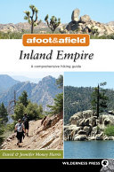 Afoot and Afield: Inland Empire