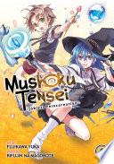 Mushoku Tensei  Jobless Reincarnation Vol  1