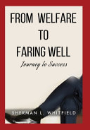 From Welfare to Faring Well