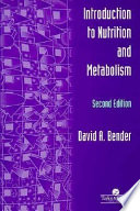 """Introduction To Nutrition And Metabolism, Fourth Edition"" by David A. Bender"