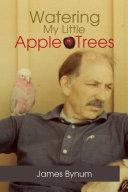 Watering My Little Apple Trees Pdf/ePub eBook