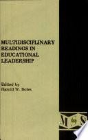 Multidisciplinary Readings In Educational Leadership