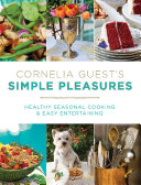 Cornelia Guest s Simple Pleasures
