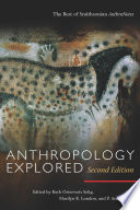 Anthropology Explored  Second Edition