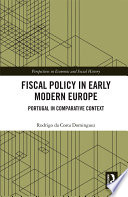 Fiscal Policy in Early Modern Europe
