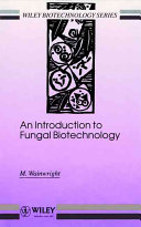 An Introduction to Fungal Biotechnology