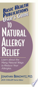 User s Guide Natural Allergy Relief Book
