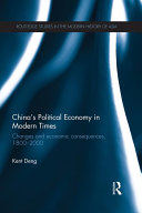 China s Political Economy in Modern Times