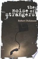 The Noise of Strangers Book