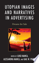 Utopian Images and Narratives in Advertising