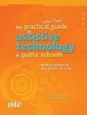 Practical (and Fun) Guide to Assistive Technology in Public Schools