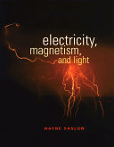 Electricity  Magnetism  and Light