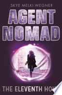 Agent Nomad 1  The Eleventh Hour Book