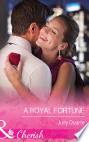 A Royal Fortune  Mills   Boon Cherish   The Fortunes of Texas  Cowboy Country  Book 1