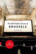 The 500 Hidden Secrets of Brussels Book