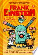 Frank Einstein and the BrainTurbo  Frank Einstein series  3  Book PDF