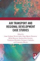 Air Transport and Regional Development Case Studies