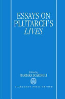 Essays on Plutarch s Lives Book PDF