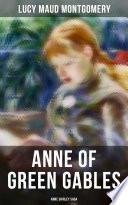 ANNE OF GREEN GABLES  Anne Shirley Saga