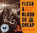 Flesh and Blood So Cheap: The Triangle Fire and Its Legacy Pdf/ePub eBook