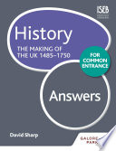 History For Common Entrance The Making Of The Uk 1485 1750 Answers Book