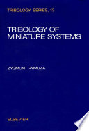 Tribology Of Miniature Systems Book PDF