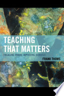 Teaching that Matters Book