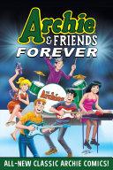 Archie & Friends Forever [Pdf/ePub] eBook