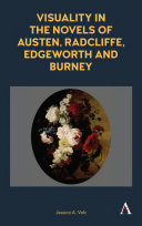 Visuality in the Novels of Austen, Radcliffe, Edgeworth and Burney [Pdf/ePub] eBook