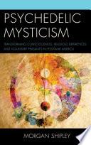 Psychedelic Mysticism