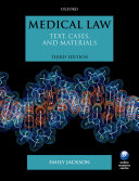 Medical Law: Text, Cases, and Materials
