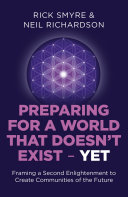 Preparing for a World that Doesn't Exist - Yet: Framing a Second ...