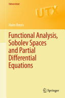Functional Analysis, Sobolev Spaces and Partial Differential Equations Pdf/ePub eBook