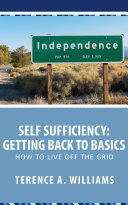 Self Sufficiency  Getting Back To Basics