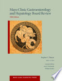 """""""Mayo Clinic Gastroenterology and Hepatology Board Review"""" by Stephen Hauser, William Sanchez"""