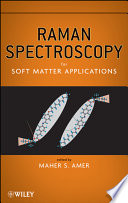 Raman Spectroscopy For Soft Matter Applications Book PDF