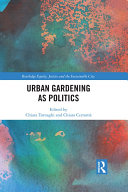 Urban Gardening as Politics