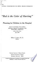 Red is the Color of Hurting