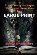 In the Court of the Dragon, the Original Horror Short Story (Large Print)