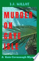 MURDER ON CAYE ISLE